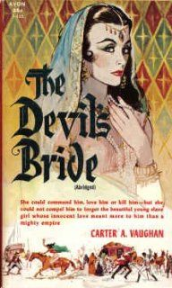 The Devils Bride (Avon T 333) Carter A. Vaughan 9780380203338