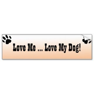 Love MeLove My Dog Bumper Sticker