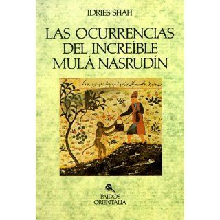 Ocurrencias del Increible Mula Nasrudin / The Pleasantries of the