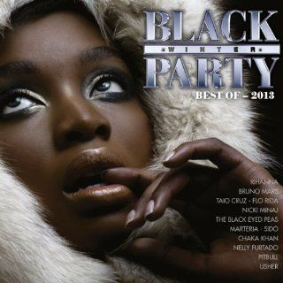 Best Of Black Winter Party 2013 [Explicit] Various artists
