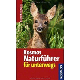 Kosmos Naturführer für unterwegs 550 Arten und 730 Fotos