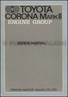 1971 Toyota Corona and Mark II Engine Repair Manual 6R 7R 8R OEM Shop