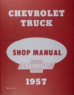 1957 Chevrolet Truck Repair Shop Manual 57 Chevy Pickup Panel Suburban